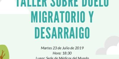 Cartel del taller sobre duelo migratorio y desarraigo, en la sede de Médicos del Mundo Castilla y León, 22 de julio